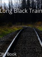 Long Black Train