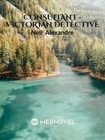 Consultant - Victorian Detective