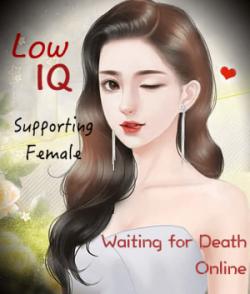 Low IQ Supporting Female, Waiting For Death Online