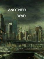 Another War