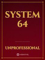 System 64