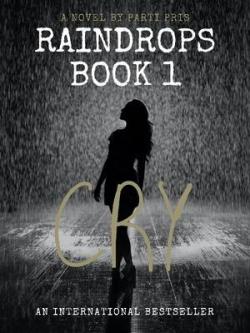 Raindrops Book 1: Cry