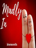 Madly In